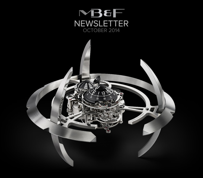 MB&F : Starfleet & Legacy Machines / October 2014 newsletter